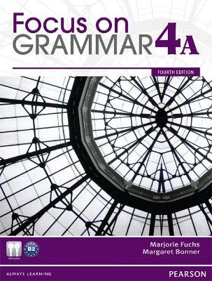 Focus on Grammar Student Book Split 4A 4th edition