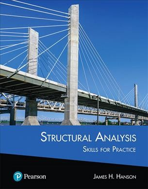 Structural Analysis: Skills for Practice Plus Mastering Engineering with Pearson Etext -- Access   Card Package