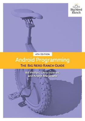 Android Programming: The Big Nerd Ranch Guide 4th edition