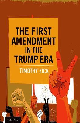 First Amendment in the Trump Era