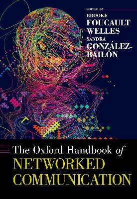 Oxford Handbook of Networked Communication