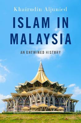 Islam in Malaysia: An Entwined History
