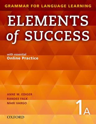 Elements of Success: 1: Split Edition Student Book A with essential Online   Practice Split ed