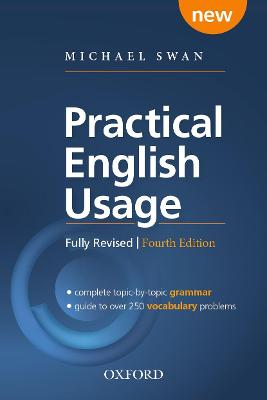 Practical English Usage, 4th edition: (Hardback with online access): Michael Swan's guide to problems in English 4th Revised edition