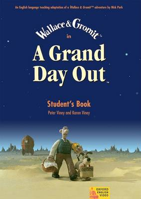 Grand Day Out (TM): Student Book, Student's Book
