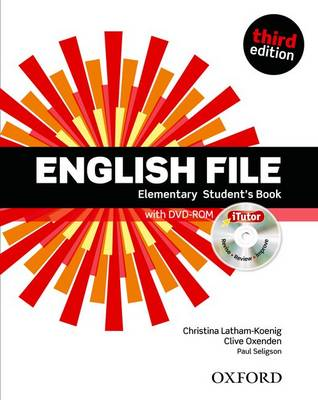 English File third edition: Elementary: Student's Book with iTutor: The best way to get your students talking 3rd Revised edition, Student's Book with Itutor