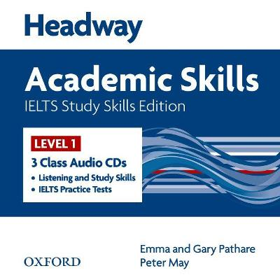 Headway Academic Skills IELTS Study Skills Edition: Class Audio CDs