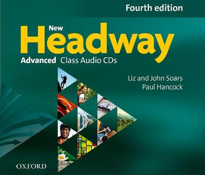 New Headway: Advanced C1: Class Audio CDs: The world's most trusted English course 4th Revised edition