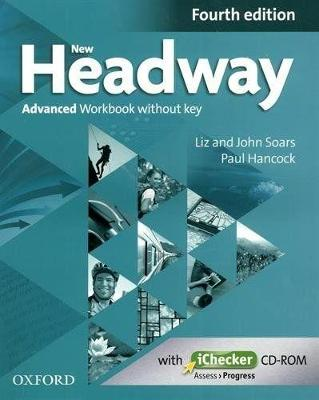 New Headway: Advanced C1: Workbook plus iChecker without Key: The world's most trusted English course 4th Revised edition