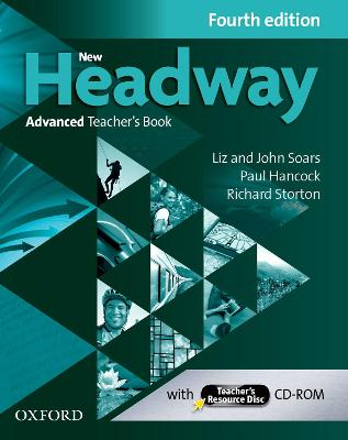New Headway: Advanced (C1): Teacher's Book plus Teacher's Resource Disc: The world's most trusted English course 4th Revised edition