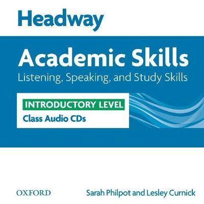 Headway Academic Skills: Introductory: Listening, Speaking, and Study Skills   Class Audio CDs (2): Class Audio CDs (2)