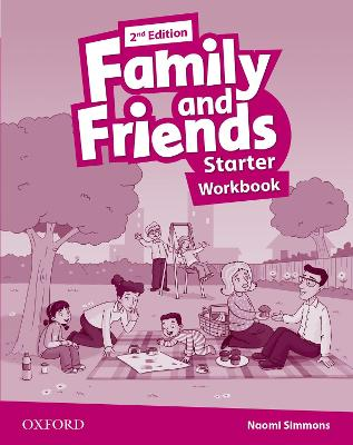 Family and Friends: Starter: Workbook 2nd Revised edition