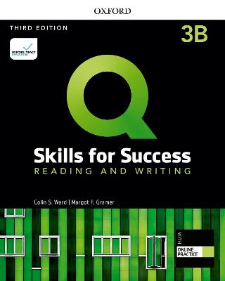 Q: Skills for Success: Level 3: Reading and Writing Split Student Book B   with iQ Online Practice 3rd Revised edition