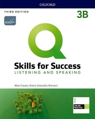 Q: Skills for Success: Level 3: Listening and Speaking Split Student Book B   with iQ Online Practice 3rd Revised edition