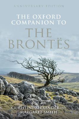 Oxford Companion to the Brontes: Anniversary edition