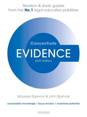 Evidence Concentrate: Law Revision and Study Guide 6th Revised edition