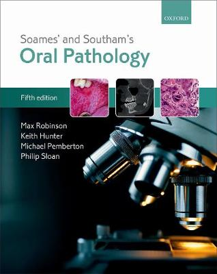 Soames' & Southam's Oral Pathology 5th Revised edition