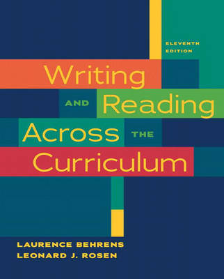 Writing and Reading Across the Curriculum 11th Revised edition