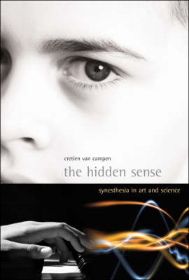 Hidden Sense: Syntheses in Art and Science illustrated edition