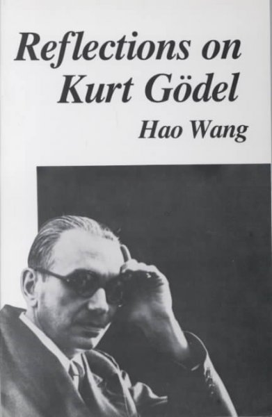 Reflections on Kurt Goedel New edition