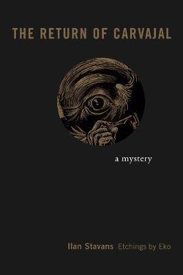 Return of Carvajal: A Mystery