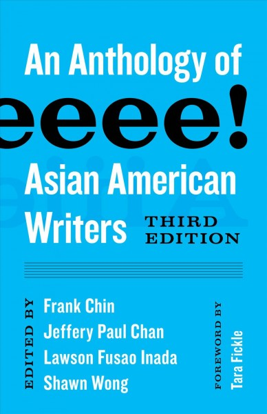 Aiiieeeee!: An Anthology of Asian American Writers third edition