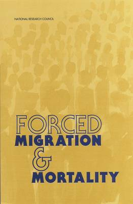Forced Migration and Mortality