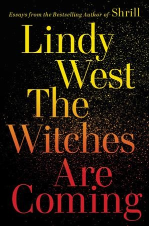 Witches Are Coming Library Edition