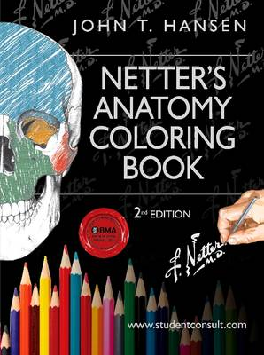 Netter's Anatomy Coloring Book: with Student Consult Access 2nd Revised edition