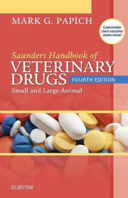 Saunders Handbook of Veterinary Drugs: Small and Large Animal 4th Revised edition