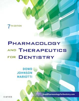 Pharmacology and Therapeutics for Dentistry - E-Book