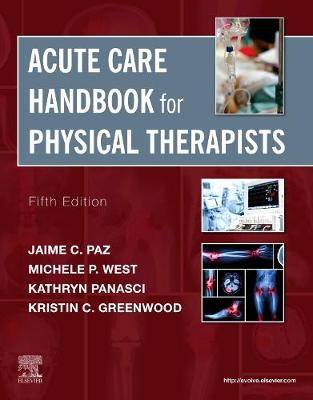 Acute Care Handbook for Physical Therapists 5th Revised edition