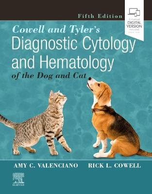Cowell and Tyler's Diagnostic Cytology and Hematology of the Dog and Cat 5th Revised edition