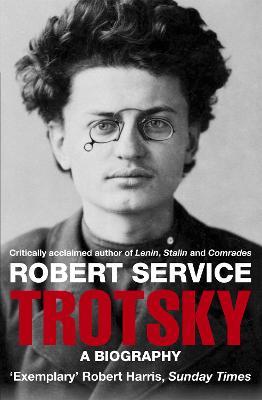 Trotsky: A Biography Unabridged edition