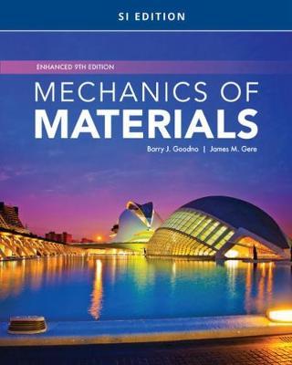 Mechanics of Materials, Enhanced, SI Edition 9th edition