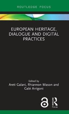 European Heritage, Dialogue and Digital Practices