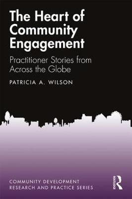 Heart of Community Engagement: Practitioner Stories from Across the Globe