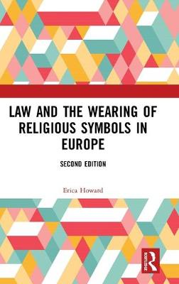 Law and the Wearing of Religious Symbols in Europe 2nd New edition