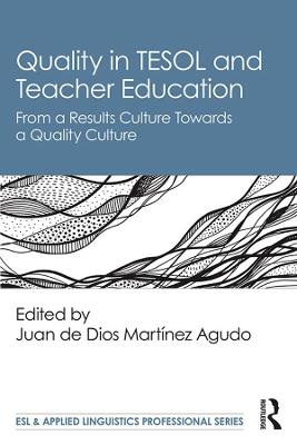 Quality in TESOL and Teacher Education: From a Results Culture Towards a Quality Culture