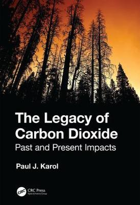 Legacy of Carbon Dioxide: Past and Present Impacts