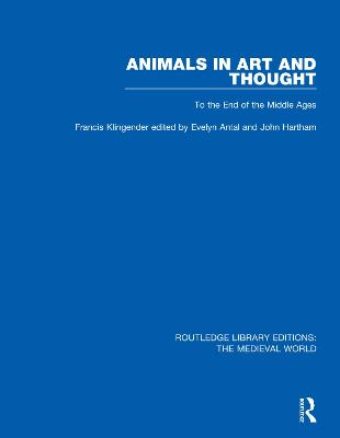 Animals in Art and Thought: To the End of the Middle Ages