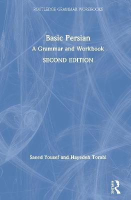 Basic Persian: A Grammar and Workbook 2nd New edition