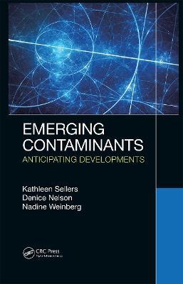 Emerging Contaminants: Anticipating Developments
