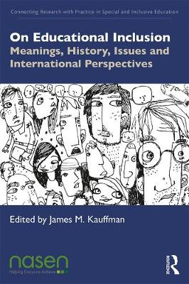 On Educational Inclusion: Meanings, History, Issues and International Perspectives