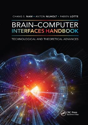 Brain-Computer Interfaces Handbook: Technological and Theoretical Advances