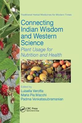 Connecting Indian Wisdom and Western Science: Plant Usage for Nutrition and Health