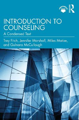 Introduction to Counseling: A Condensed Text