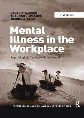 Mental Illness in the Workplace: Psychological Disability Management