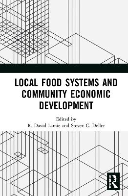 Local Food Systems and Community Economic Development