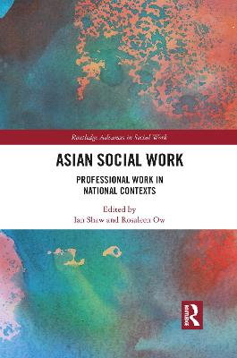 Asian Social Work: Professional Work in National Contexts